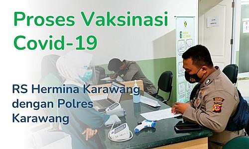 Covid-19 Vaccination for Karawang Police Members at the Hermina Karawang Hospital