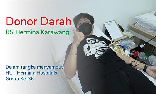 Blood Donation at Hermina Hospital, Karawang to Welcome the 36th Anniversary of PT Medikaloka Hermina