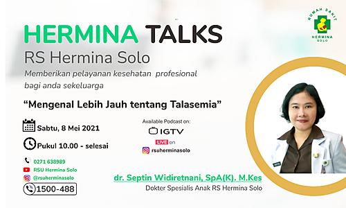 """Hermina Talks  """"""""Mengenal Lebih Jauh Tentang Talasemia"""""""""""