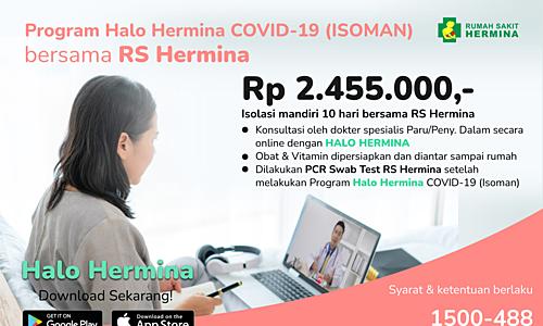 Program Halo Hermina Covid-19 (ISOMAN) Bersama RS Hermina Pandanaran