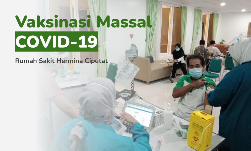 Vaksinasi Massal COVID-19 RS Hermina Ciputat