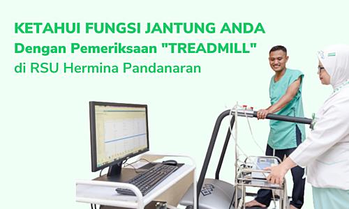 Ketahui Fungsi Jantung Anda Dengan Pemeriksaan Treadmill di RSU Hermina Pandanaran