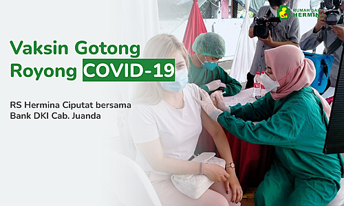 Vaksin Gotong Royong bersama RS Hermina Ciputat