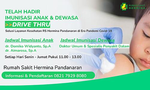 Telah Hadir Imunisasi Anak & Dewasa Drive Thru di RS Hermina Pandanaran