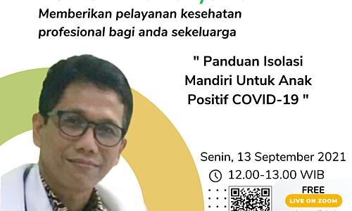 Panduan Isolasi Mandiri Untuk Anak Positif COVID-19