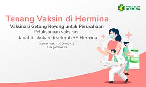 Vaksinasi Gotong Royong RS Hermina Tangkubanprahu