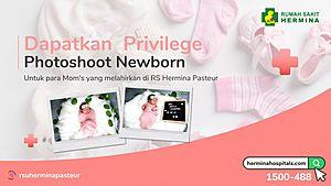 Dapatkan Privilege Photoshoot Newborn