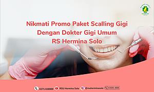 Promo Scalling Gigi RS Hermina Solo