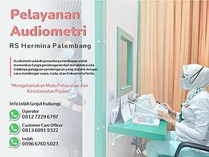 Pelayanan Audiometri RS Hermina Palembang