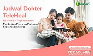 Jadwal TeleHeal Dokter RS Hermina Tangkubanprahu