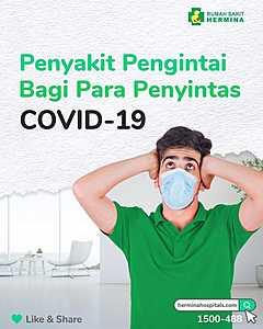 Waspada Penyakit Pengintai bagi Penyintas COVID-19 🗣
