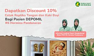 Dapatkan diskon 10% Cetak Replika Kaki dan Tangan Bayi Bagi Pasien DEPOMIL RS Hermina Pandanaran